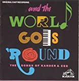 And The World Goes 'Round: The Songs Of Kander & Ebb (1991 Original Broadway Cast)