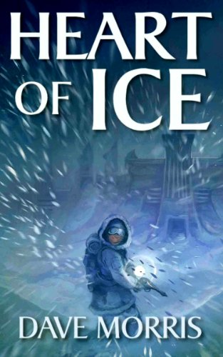 Dave Morris - Heart of Ice (Critical IF gamebooks) (English Edition)