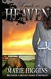 A Walk In Heaven