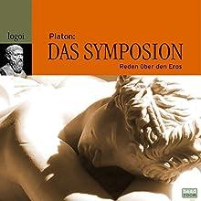 Das Symposion: Reden über den Eros Hörbuch von  Platon Gesprochen von: Martin Reinke, Anja Lais