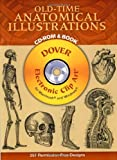 Old-Time Anatomical Illustrations CD-ROM and Book (Dover Electronic Clip Art)
