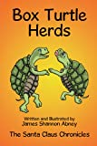img - for Box Turtle Herds: The Santa Claus Chronicles book / textbook / text book