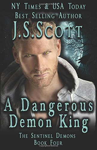 A Dangerous Demon King (The Sentinel Demons) (Volume 4)