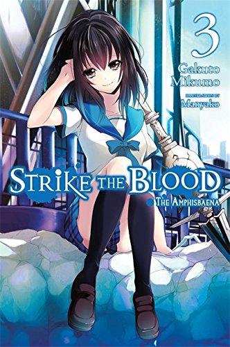 Strike the Blood, Vol.3: The Amphisbaena (Strike the Blood, #3)