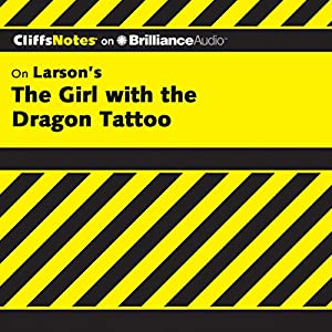 The Girl with the Dragon Tattoo: CliffsNotes Audiobook