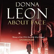 About Face: A Commissario Guido Brunetti Mystery | Livre audio Auteur(s) : Donna Leon Narrateur(s) : David Colacci