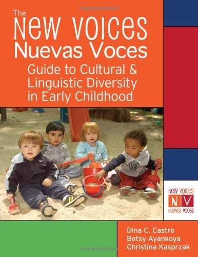 The New Voices ~ Nuevas Voces Guide To Cultural And Linguistic Diversity In Early Childhood front-13816