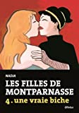 Les filles de Montparnasse, Tome 4 : Une vraie biche