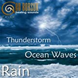 Thunderstorm, Ocean Waves & Rain