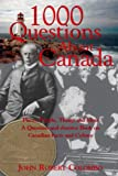 1000 Questions About Canada (0888822324) by Colombo, John Robert