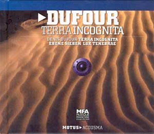 Terra Incognita - Ebene Sieben - Lux Tenebrae - Oeuvres Acousmatiques