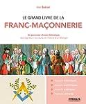 Le grand livre de la franc-ma�onnerie...