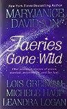 Faeries Gone Wild (031294568X) by Mary Jane Davidson