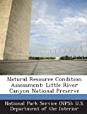 img - for Natural Resource Condition Assessment: Little River Canyon National Preserve book / textbook / text book
