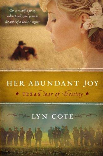Image of Her Abundant Joy (Texas: Star of Destiny, Book 3)