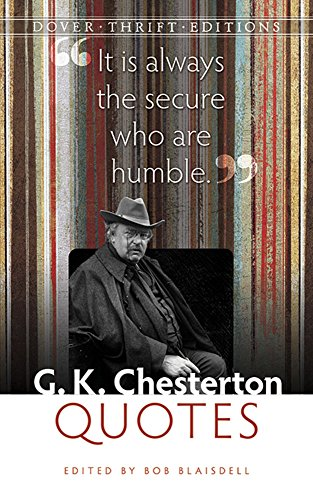 G. K. Chesterton Quotes (Dover Thrift Editions)