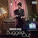 Bugged Out [Explicit]