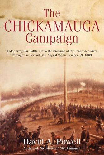 Chickamauga Campaign- A Mad Irregular Battle