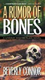A Rumor of Bones: A Lindsay Chamberlain Mystery by Beverly Connor