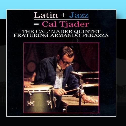Latin + Jazz = Cal Tjader