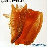 Mattanza by Napoli Centrale (2006-06-22)