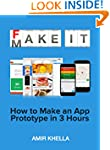 Fake It Make It: How to Make an App P...