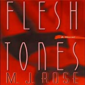 Flesh Tones | [M. J. Rose]