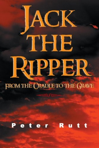 Jack The Ripper: From The Cradle To The Grave front-965241