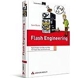 """Flash Engineering: Agile Ans�tze zum Bau von RIAs mit Flash, Flex und ActionScript (Programmer's Choice)von """"Sven Busse"""""""
