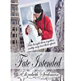 [ FATE INTENDED ] By Seckman, Elizabeth ( Author) 2013 [ Paperback ]