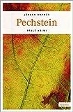 Pechstein (Pfalz Krimi)