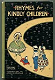 img - for Rhymes for Kindly Children : Modern Mother Goose Jingles book / textbook / text book