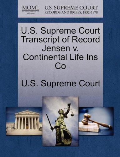 U.S. Supreme Court Transcript of Record Jensen v. Continental Life Ins Co