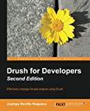 Drush for Developers, 2nd Edition