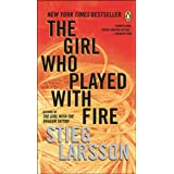The Girl Who Played with Fireby Stieg Larsson