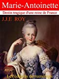 Marie-Antoinette (French Edition)