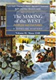 img - for The Making of the West: Peoples and Cultures, A Concise History, Volume II: Since 1340 book / textbook / text book
