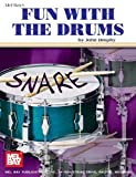 img - for Mel Bay Fun with the Drums book / textbook / text book