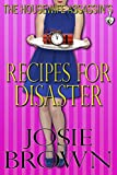 The Housewife Assassins Recipes for Disaster (Housewife Assassin Series, Book 6)