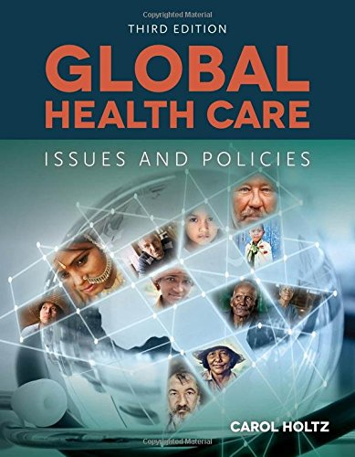 Download Global Healthcare: Issues And Policies Pdf (By Carol Holtz