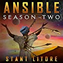 Ansible: Season Two: The Ansible Stories, Volume 2 Audiobook by Stant Litore Narrated by Amy McFadden