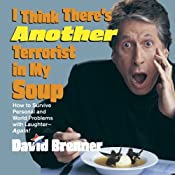 I Think There's Another Terrorist In My Soup | [David Brenner]