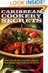 Caribbean Cookery Secrets: How to Coo...