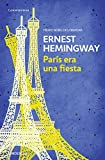 img - for Paris era una fiesta / A Moveable Feast (Spanish Edition) book / textbook / text book
