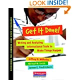 Get it Done!: Writing and Analyzing Informational Texts to Make Things Happen (Exceeding the Common Core State...