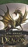 L'Age du Feu, T2 : la Vengeance du Dragon