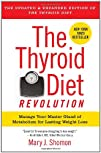 The Thyroid Diet Revolution Manage Your Master Gland of