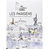 Les Parisiens : ce qu'ils disent, ce qu'ils font, ce qu'ils pensentpar Amandine P�chiodat