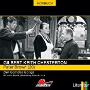 Der Gott des Gongs (Pater Brown 20) | Gilbert Keith Chesterton