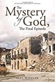 img - for The Mystery of God, The Final Episode book / textbook / text book